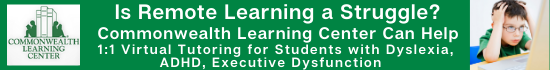 Is REMOTE LEARNING a Struggle? Commonwealth Learning Centers in Danvers and Needham Can Help! 1 to 1 VIRTUAL TUTORING and Assessments for Students with Dyslexia, ADHD, & Executive Dysfunction. Contact us today! (781) 590-3030 or info@commlearn.com