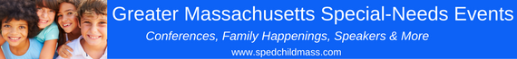 Special-Needs Recreation & Events for Families in Greater Massachusetts. Sign up for this newsletter at http://www.spedchildmass.com/newsletter-signup/