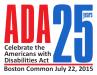 ADA 25th Anniversary Celebration in Boston