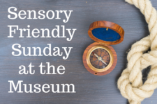 Sensory-Friendly Sundays at the Museum