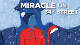 "Sensory-Friendly Performance: ""Miracle on 34th Street"""